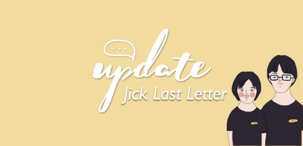 ชูใจอัพเดท – Jick Last Letter